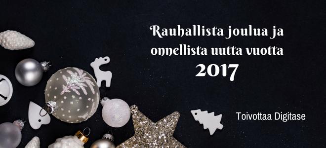 Digitase toivottaa rauhallista joulua ja onnellista uutta vuotta 2017